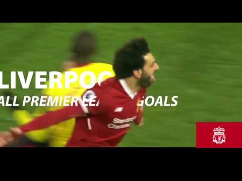 17-18利物浦英超入球精華Liverpool GOAL 2017-18 in league