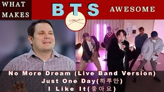 What Makes BTS TALK SHOW LIVE AWESOME?  No More Dream, Just one Day, I Like it  Dr. Marc   Reaction