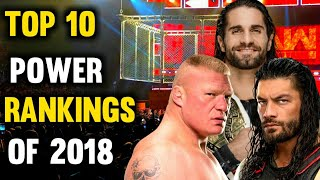 TOP 10 Power Rankings Of 2018 ! (Jan-Dec)