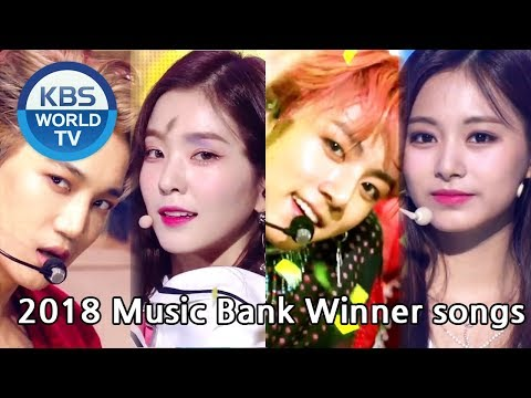 2018 Music Bank Winner Songs | 2018 뮤직뱅크 1위 노래 [MUSIC BANK / Editor's Picks]