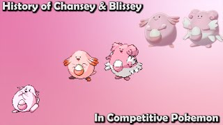How GREAT were Chansey & Blissey ACTUALLY? - History of Competitive Chansey & Blissey ft. BKC