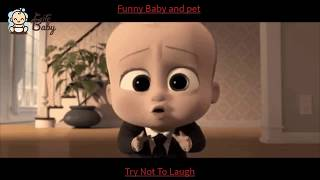 Funny Baby And Pet...Try Not To Laugh With Cute Baby TV