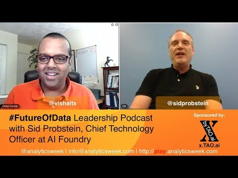 @SidProbstein / @AIFoundry on Leading #DataDriven Technology Transformation #FutureOfData #Podcast