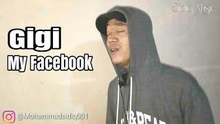 Gigi - My facebook - Mohammad Sidiq