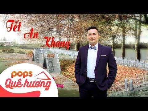 Tết An Khang | Nguyễn Cường