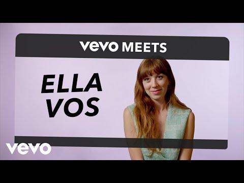 Ella Vos - Vevo Meets: Ella Vos