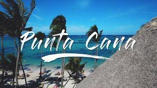 Punta Cana 2018 Travel VLOG