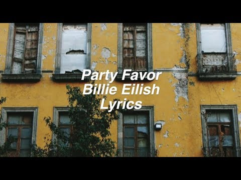 party favor || Billie Eilish Lyrics