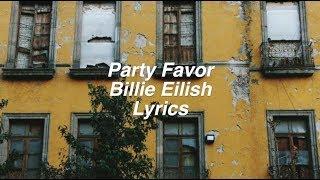 party favor    Billie Eilish Lyrics