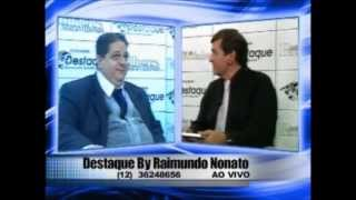 Entrevista DESTAQUE BY RAIMUNDO NONATO