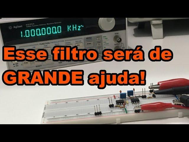 FILTRO EXCELENTE COM NE5532 | Conheça Eletrônica! #157