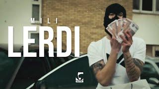 Mili - Lerdi (Official Video)
