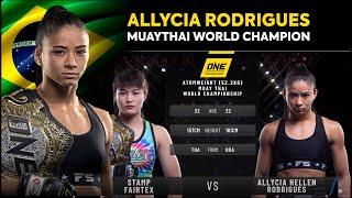 Allycia Rodrigues VS Stamp Fairtex - MUAYTHAI WORLD CHAMPION - ONE Championship