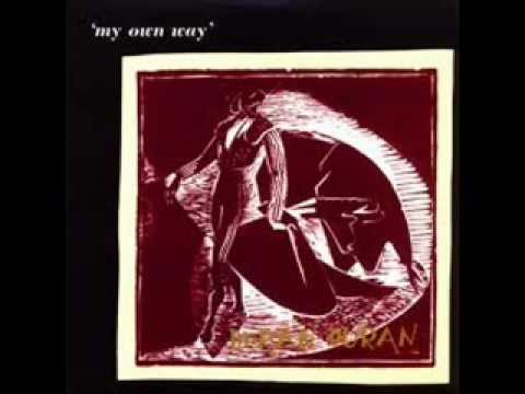 DURAN DURAN - MY OWN WAY - LIKE AN ANGEL