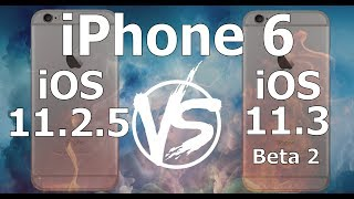 iPhone 6 : iOS 11.3 Beta 2 vs iOS 11.2.5 Speed Test Build 15E5178f