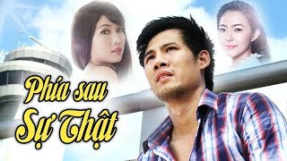 /phia sau su that htv films le tinh cam viet nam hay nhat 2019