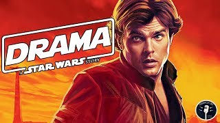 The Drama on the Set of Solo: A Star Wars Story Exposed