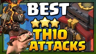 BEST TH10 Attack Strategies for 2018 in Clash of Clans