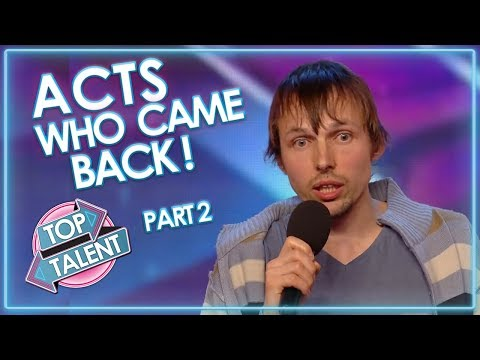 Acts Who CAME BACK! Part Two | Top Talent