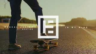Pascal Junior ft. Bastien - In My Mind (Official Video)