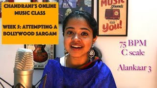 Week 5: Attempting a Bollywood Sargam   Chandrani's Online Music Class