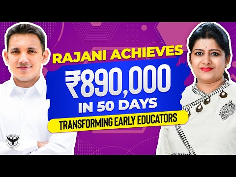Rajani Achieves 890,000 In 50 Days Transforming Early Educators