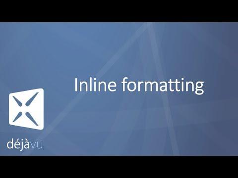 Inline formatting in Déjà Vu X3