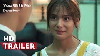 You With Me Official Teaser HD (2017) | Devon Seron, Kim Hyun Woo, Jin Ju Hyung