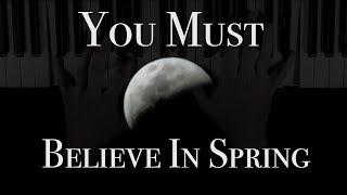 You Must Believe In Spring (Solo Piano)