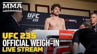 UFC 235 Official Weigh-in Live Stream - MMA Fighting