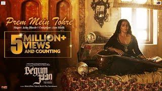Prem Mein Tohre – Asha Bhosle – Begum Jaan