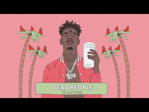 21 Savage - Dead People (Official Audio)