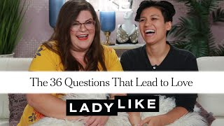 Kristin and Jen Take the Test That Makes You Fall in Love • Ladylike