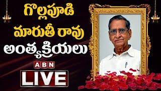 Gollapudi Maruti Rao Final Rites LIVE..