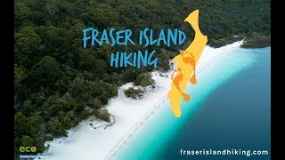 Experience, Explore, Discover Fraser Island's Great Walk with Fraser Island Hiking