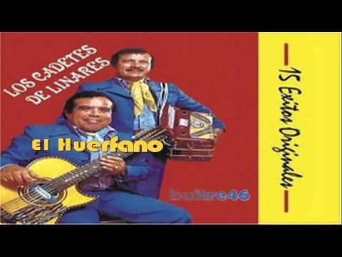 El Huerfano - Los Cadetes De Linares