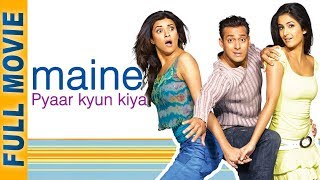 Maine Pyaar Kyun Kiya (2005) (HD) - Full Movie - Salman Khan - Katrina - Hindi Comedy Movie