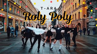 [KPOP IN PUBLIC] T-ara (티아라) - Roly Poly (롤리폴리) dance cover by Divine