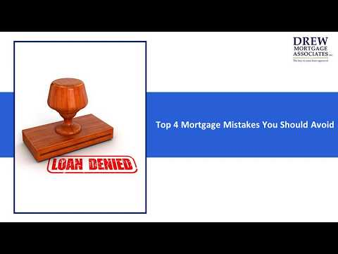 Mortgage Mistakes you should Avoid