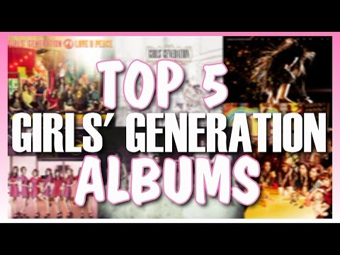 TOP 5 SNSD ALBUMS