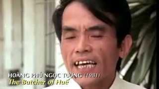 Hoàng Phủ Ngọc Tường, The Butcher of Huế - Đồ Tể thành phố Huế Thảm Sát Tết Mậu Thân 68
