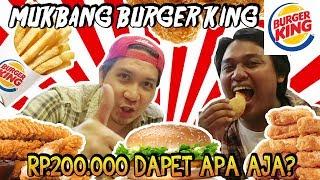 MUKBANG BURGER KING RP.200.000 DAPET APA AJA YA!? - HAPPY EATING!