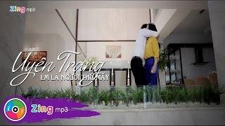 Em Là Người Thứ Mấy - Uyên Trang (Official MV)