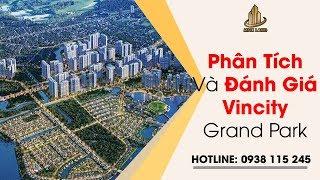 Phân Tích Và Đánh Giá Vincity Grand Park - Dự Án Vincity Quận 9 Hồ Chí Minh