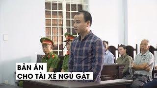 Bản án cho tài xế ngủ gật gây tai nạn chết 5 người ở Tây Ninh