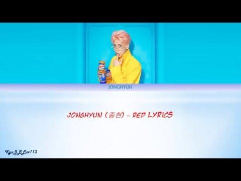 JONGHYUN (종현) – Red Lyrics (HAN-ENG-ROM)