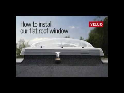Velux Flat Roof Window Installation How To Install A