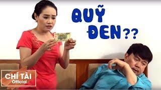 Hài 2019 Quỹ Đen - Chí Tài, Long Đẹp Trai, Phi Nga | Hài Việt Hay Nhất 2019