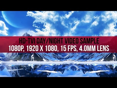 1080P HD-TVI Day and Night Video Sample