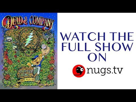 Dead & Company: Live from Wrigley Field in Chicago 6/15/19 Set II Opener